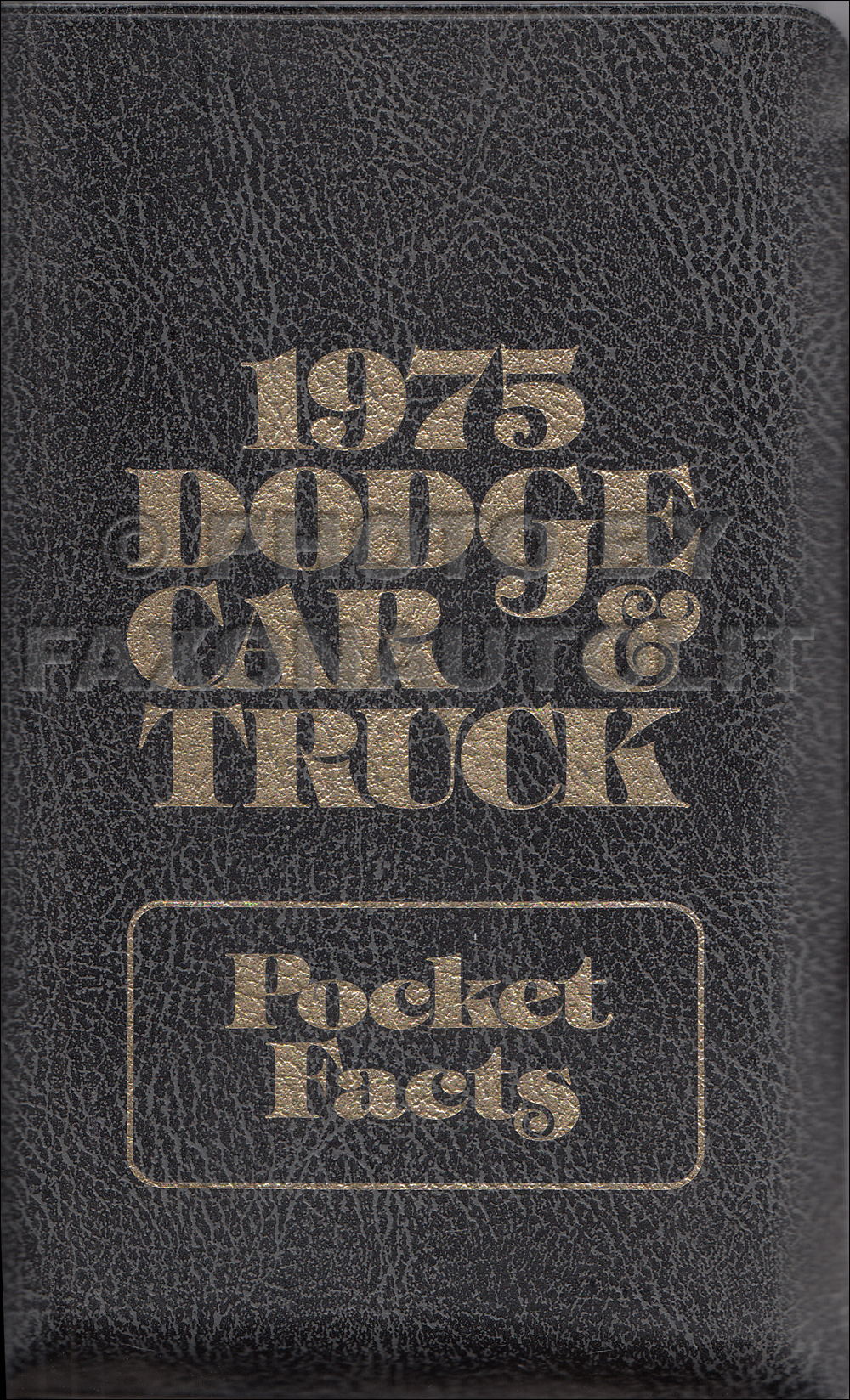 1975 Dodge Pocket Size Salesmen's Confidential Facts Guide Original