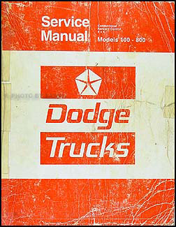 1975 Dodge 100-800 Truck Repair Manual Original