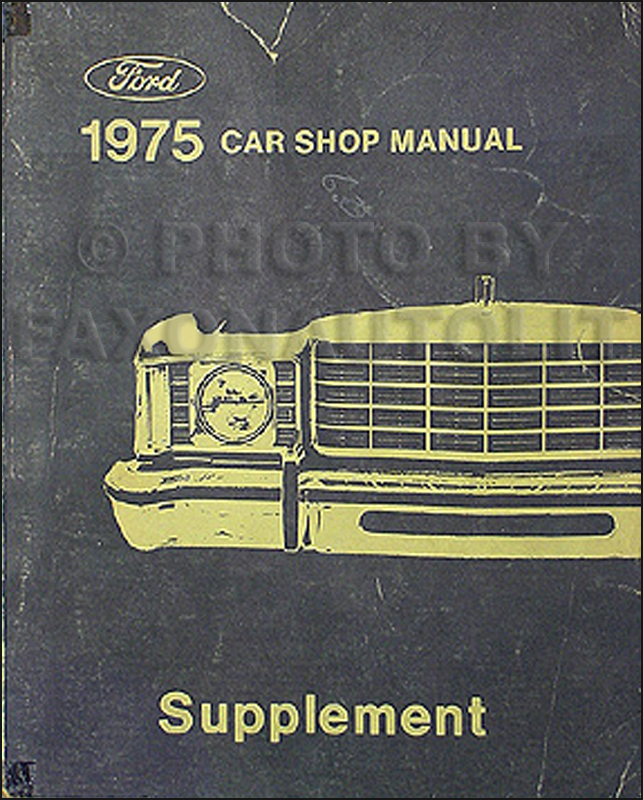1975 Ford, Lincoln, & Mercury Car Shop Manual Supplement Original