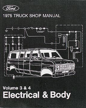 1975 Ford Original Electrical & Body Manual Pickup/Truck/Bronco