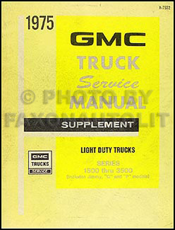 1975 GMC 1500-3500 Truck Repair Shop Manual Supp Pickup Jimmy Suburban Van FC