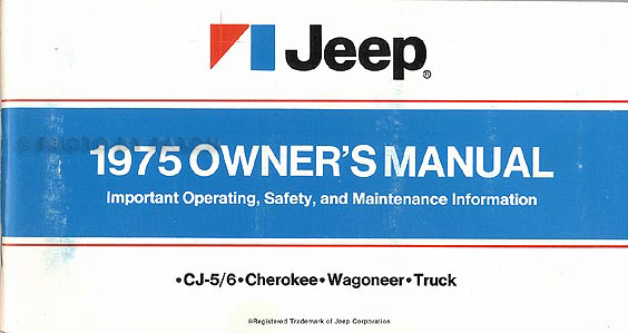 1975 Jeep All Models Owner's Manual Original