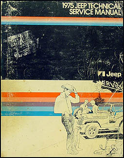 1975 Jeep Shop Manual Original - All models