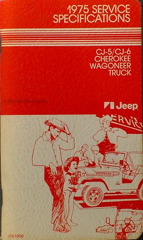 1975 Jeep Service Specifications Manual Original