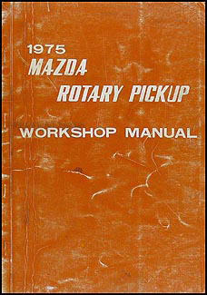 1975 Mazda Rotary Pickup Repair Manual Original