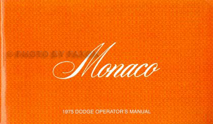 1975 Dodge Monaco Owner's Manual Reprint