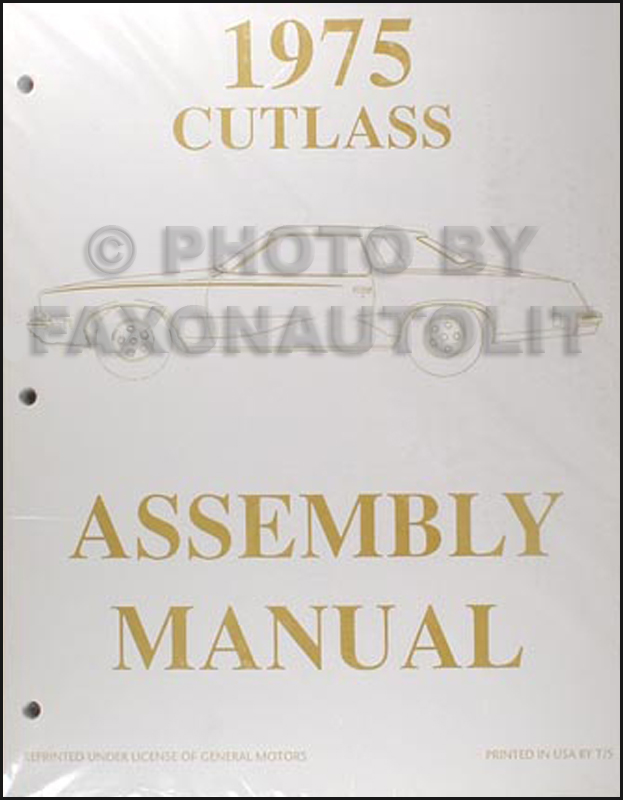 1975 Oldsmobile Assembly Manual Cutlass S Supreme Salon Vista Cruiser
