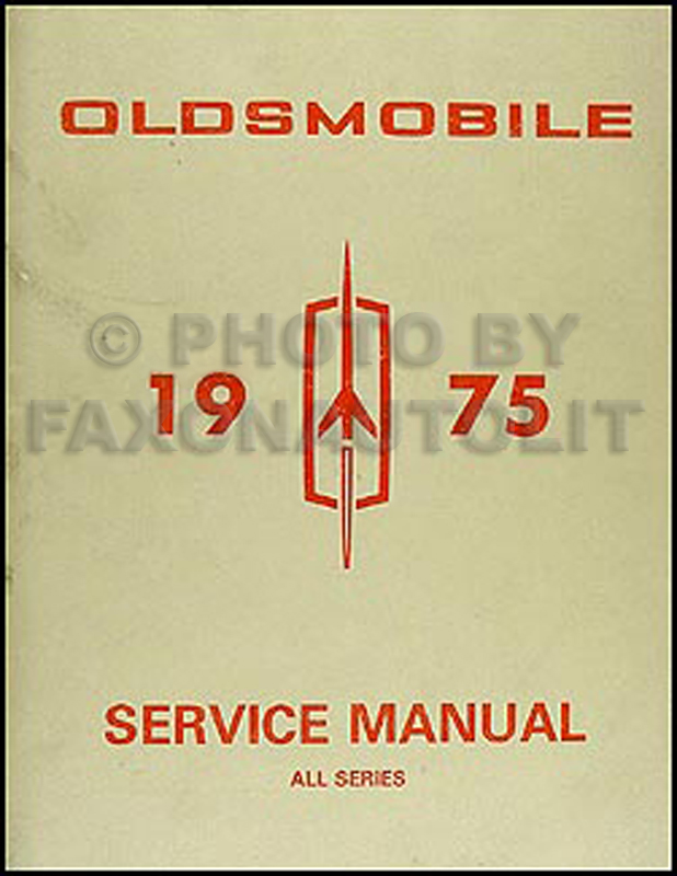 1975 Oldsmobile Repair Manual Original - All Series