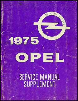 1975 Opel Repair Manual Original Supplement