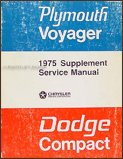 1975 Dodge Plymouth Van Repair Shop Manual Supp. Sportsman Tradesman Compact Voyager