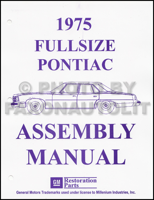 1975 Pontiac Assembly Manual Reprint Bonneville Catalina Grandville