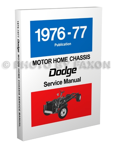 1976-1977 Dodge Motor Home Chassis Repair Manual Reprint M-300 M-400 M-500 M-600