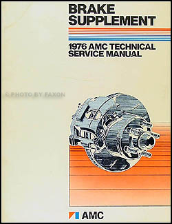 1976 AMC Brake Shop Manual Original Supplement