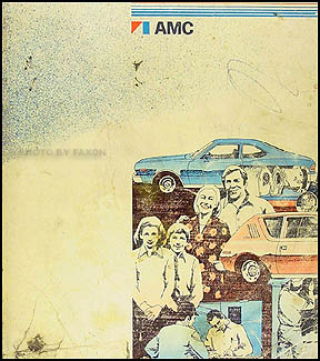 1976 AMC Shop Manual Original Gremlin, Hornet, & Matador.