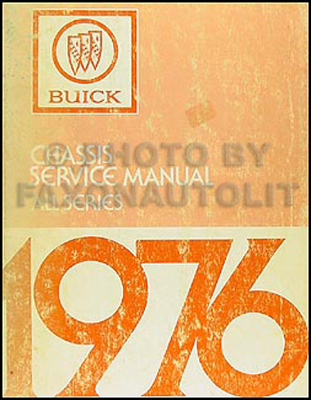 1976 Buick Shop Manual Original - All Models