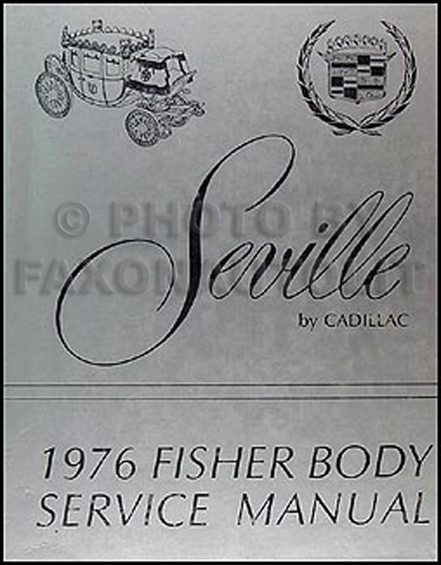 1976 Cadllac Seville Body Repair Manual Original