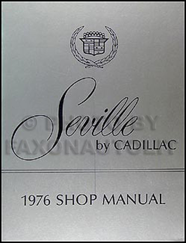 1976 Cadillac Seville Shop Manual Original