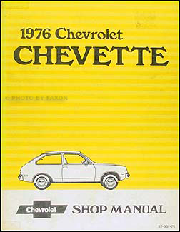 1976 Chevy Chevette Repair Manual Original