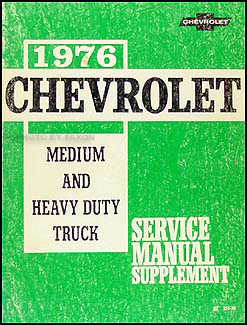 1976 Chevrolet 40-90 Medium and Heavy Truck Service Manual Supplement