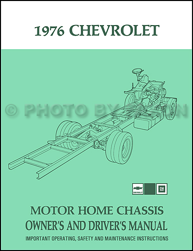 1976 Chevrolet MotorHome Chassis Owner's Manual Reprint