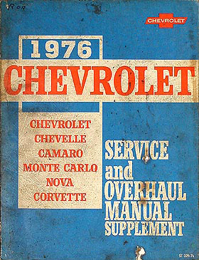 1976 Chevrolet Car Shop Manual Supplement Original