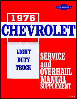 1976 Chevy 10-30 Truck Repair Shop Manual Reprint Supp Pickup Blazer Suburban Van P-Chassis