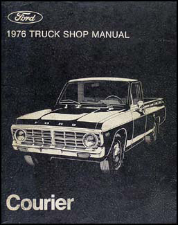 1976 Ford Courier Pickup Repair Manual Original