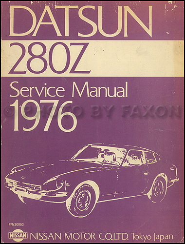 1975 Datsun 280Z  Repair Manual Original