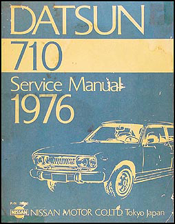1976 Datsun 710 Repair Manual Original