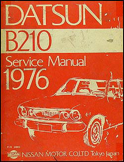 1976 Datsun B210 Repair Manual Original