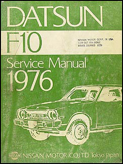 1976 Datsun F10 Repair Manual Original