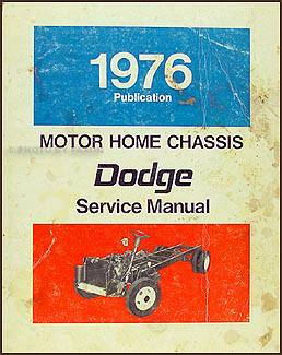 1976-1977 Dodge Motor Home Chassis Repair Shop Manual Original M-300 M-400 M-500 M-600
