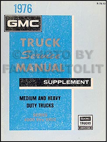 1976 GMC 4500-9502 Medium & Heavy Duty Shop Manual Original Supplement
