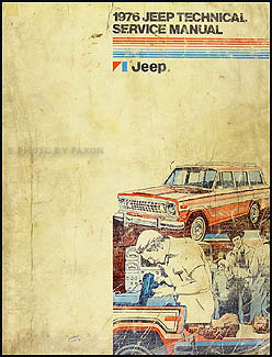1976 Jeep Shop Manual Original - All models