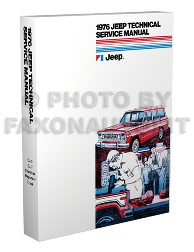 1976 Jeep Shop Manual Reprint - All models
