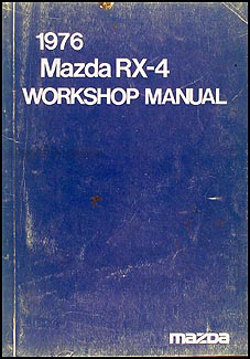 1976 Mazda RX-4 Repair Manual Original