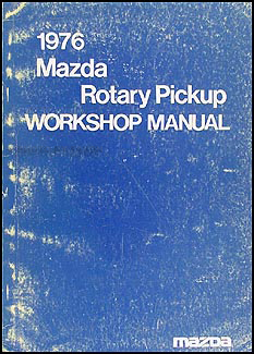 1976 Mazda Rotary Pickup Repair Manual Original