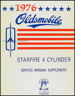 1976 Olds Starfire 4 Cylinder Original Service Manual Supplement