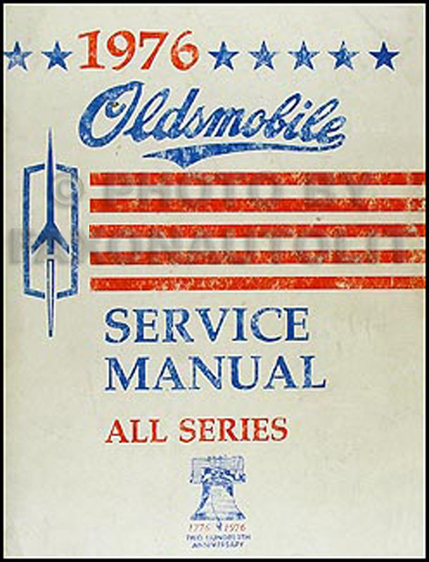 1976 Oldsmobile Repair Manual Original - All Series