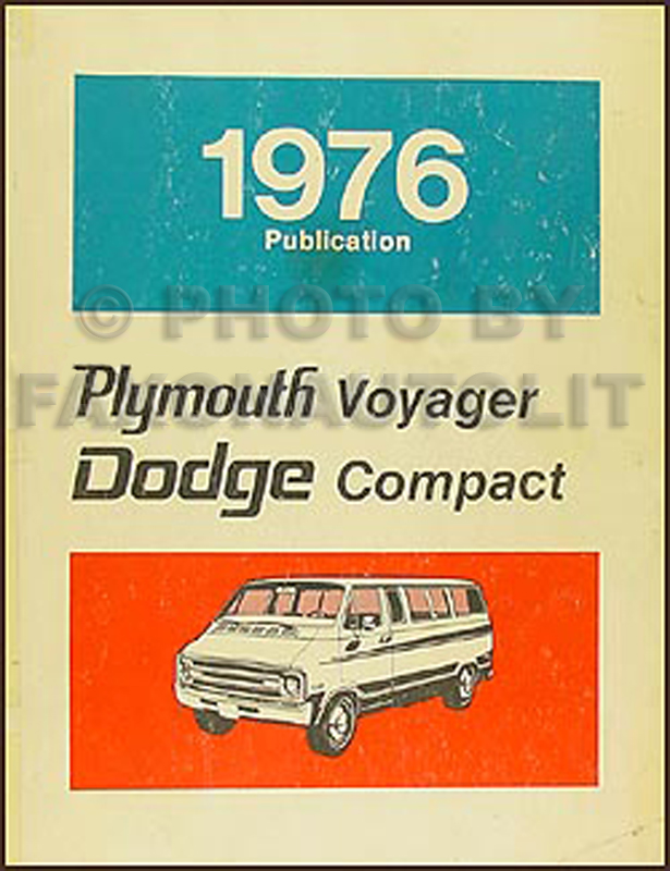 1976 Dodge Plymouth Van Repair Shop Manual Sportsman Tradesman Compact Voyager
