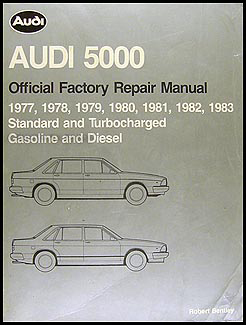 1977-1983 Audi 5000 Bentley Repair Manual