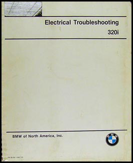 1977-1983 BMW 320i Electrical Troubleshooting Manual Original