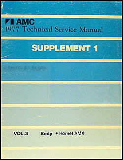 1977 AMC Hornet AMX  Body Manual Original Supplement 1