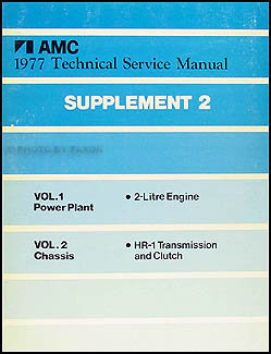 1977 1/2 AMC Gremlin Shop Manual Original Supplement 2
