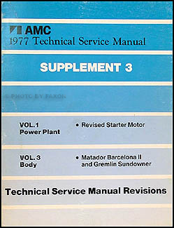 1977 AMC Repair Shop Manual Supp. 3 Matador Barcelona II/Gremlin Sundowner/Pacer