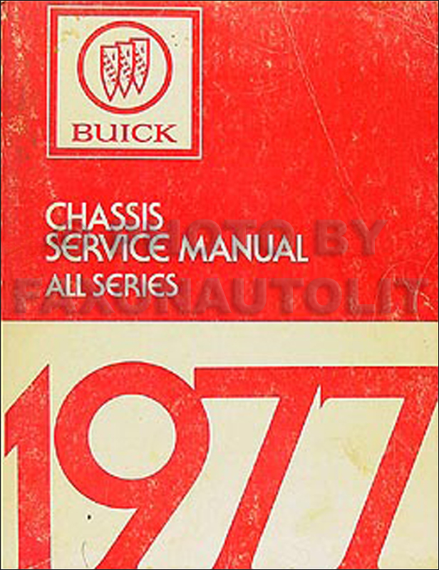1977 Buick Shop Manual Original - All Models