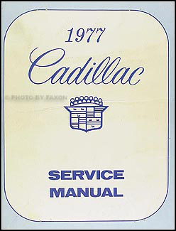 1977 Cadillac Shop Manual Original