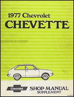 1977 Chevy Chevette Repair Manual Original Supplement