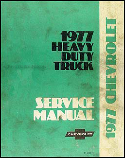 1977 Chevrolet 70-90 Heavy Truck Service Manual