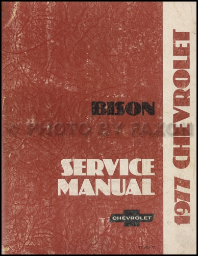 1977 Chevrolet Bison Truck Repair Shop Manual Original
